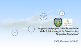 """"""" Programa de Apoyo a la Implementación de la Política Integ"""