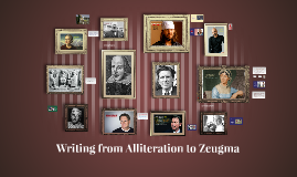 Writing from Alliteration to Zeugma