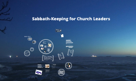 Sabbath-Keeping for Church Leaders