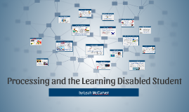 Processing and the Learning Disabled Student