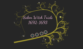 Copy of Copy of Salem Witch Trials