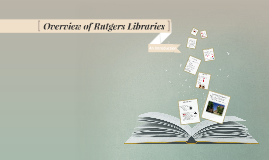 Introduction to Rutgers Libraries
