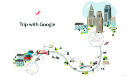 Trip with Google
