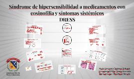 Síndrome de hipersensibilidad a medicamentos con eosinofilia y síntomas sistémicos DRESS