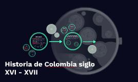 Historia de Colombia siglo XVI - XVII