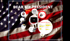 Dear Mr.President