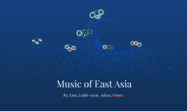 Copy of Music of East Asia
