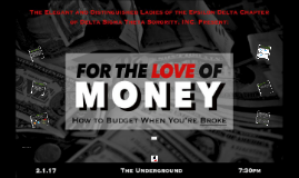 For The Love of Money: How to Budget When You're Broke