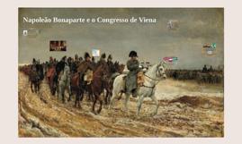 Napoleão Bonaparte e o Congresso de Viena