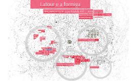 Latour e a formiga