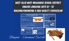 WAWM ELA (k - 12) High Quality Curriculum