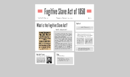 Fugitive Slave Act of 1850