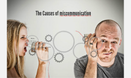 The Causes of Communication