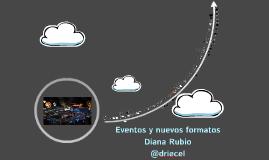 Eventos y nuevas tendencias Diana Rubio