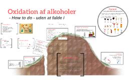 Copy of Oxidation af alkoholer