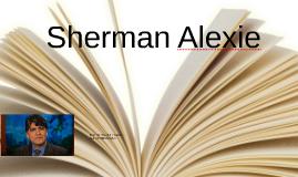 Sherman Alexie Presentation