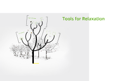Copy of Relaxation Techniques