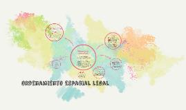 Copy of Ordenamiento espacial legal