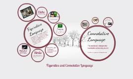 Figurative and Connotative Language