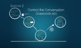 Control the Conversation: Grassroots Meetings 101