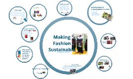 Making Fashion Sustainable