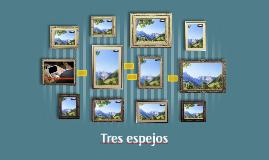 Tres espejos Luna/ Espada