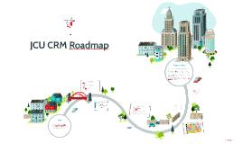 JCU CRM Roadmap
