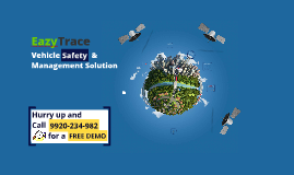 EazyTrace Vehicle Safety and Management Solution (VSMS)