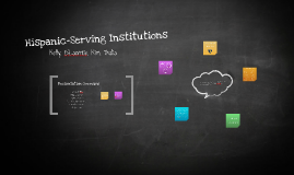 Hispanic Serving Institutions
