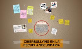 CIBERBULLYING EN LA ESCUELA SECUNDARIA