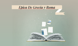 Epica De Grecia y Roma