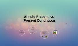 Simple Present Present Continuous