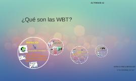 Copia de ¿Qué son las WBT?