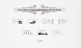 Copy of Los Valores Socioespirituales del Turismo