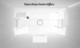 Copy of Barcelona bouwstijlen