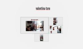 por : valentina toro