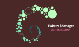 Bakery Manager