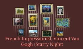 Vincent Van Gogh ( Starry Night )