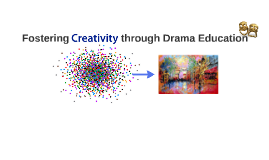 Drama for Creativity