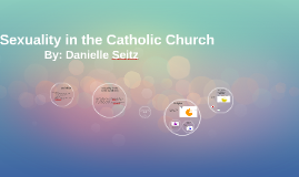 Sexuality in the Catholic Church