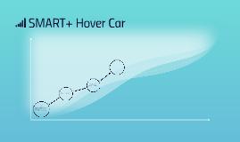 SMART+ Hover Car