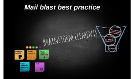 Mailblast brainstorming