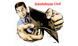 Insolvência Civil: