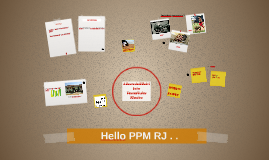 Hello PPM RJ . .