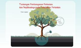 Tantangan Pembangunan Pertanian dan Implikasinya pada Pendidikan
