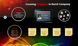 Copy of Creating Potplant in Dutch Company