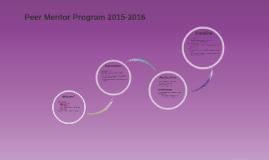 Copy of Peer Mentor Program 2015-2016