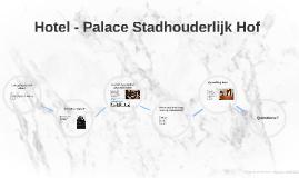 Hotel - Paleis Stadhouderlijk Hof