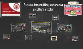 Escuela democrática, autonomía y cultura escolar