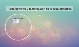 Tipos de texto y la ubicación de la Idea principal.